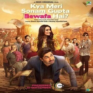 Kya Meri Sonam Gupta Bewafa Hai 2021 480p 720p FilmyMeet