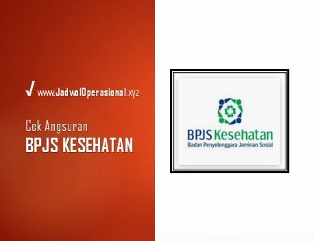 Cek Angsuran BPJS Kesehatan