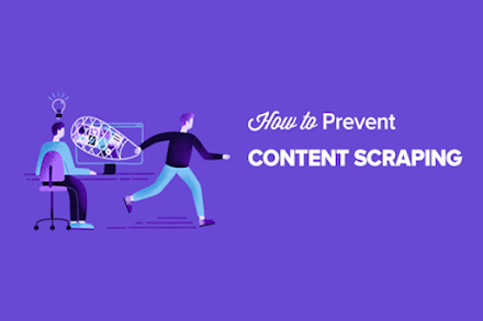 How to Prevent Content Scraping