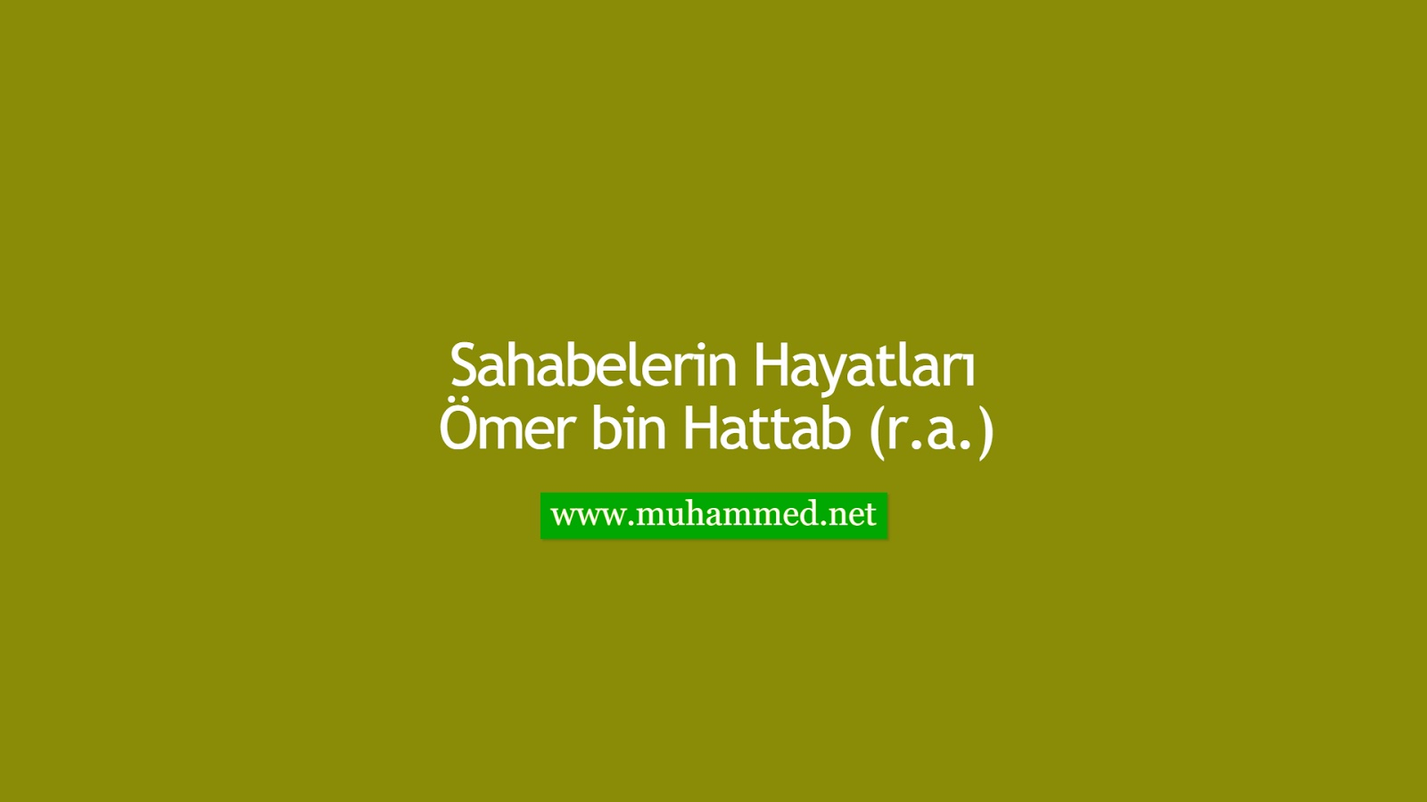 Ömer bin Hattab (r.a.)