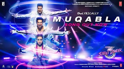 Muqabla Lyrics - Street Dancer 3D  theLyrically Lyrics