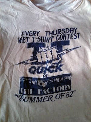 A friend of mine snapped this pic of his TT Quick t-shirt from The Factory rock club in Staten Island... 1982 How fuckin' awesome!!