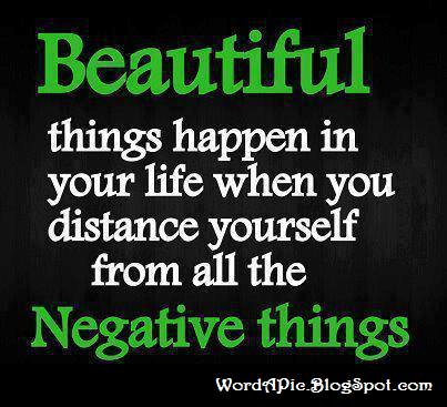 Pics With Words Stay Away From Negativity