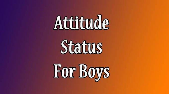 91 Attitude Status For Boys For Whatsapp In English [2020]