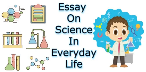 Essay On Science In Everyday Life