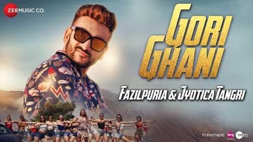 Gori Ghani Lyrics- Official Music Video | Fazilpuria & Jyotica Tangri