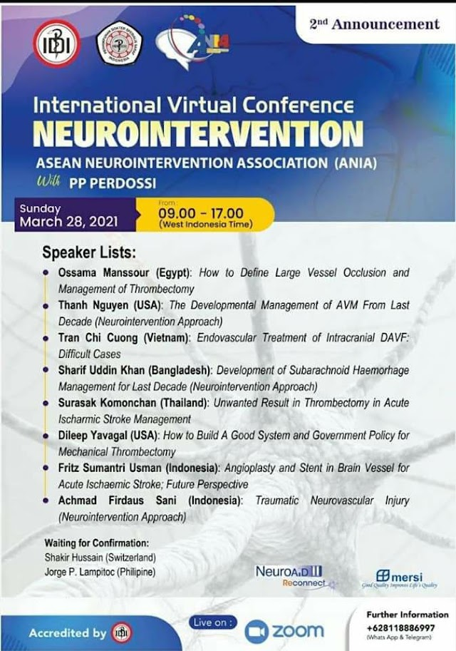 """Accredited by IDI """"International Virtual Conference: Neurointervention""""   ASEAN Neurointervension Asosiation (ANIA) with PP PERDOSSI"""