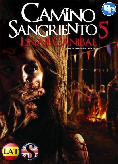 Camino Hacia El Terror 5: El Linaje Canibal (2012) HD 720P LATINO/INGLES