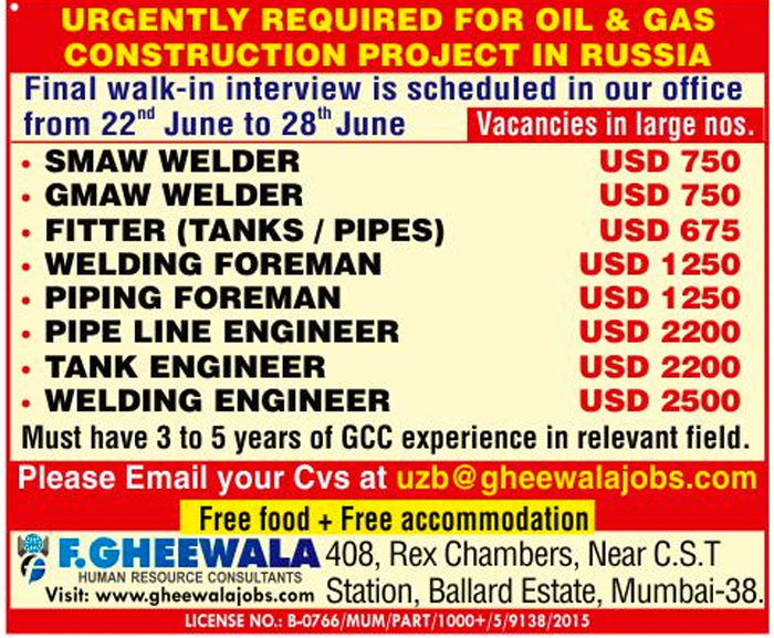 Urgently required for Oil & Gas construction project in Russia