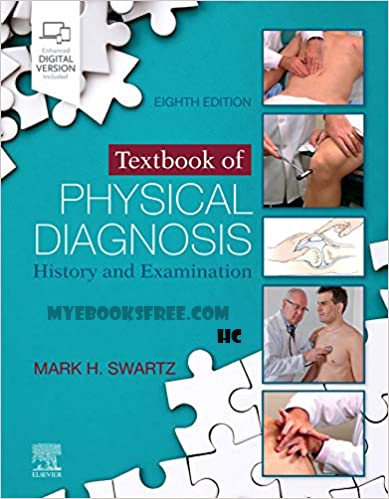 Textbook of Physical Diagnosis by Mark H. Swartz MD FACP