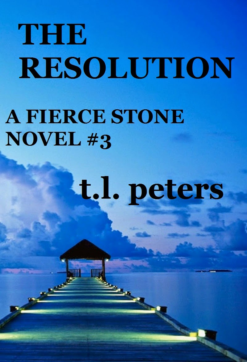 THE RESOLUTION, A FIERCE STONE NOVEL #3