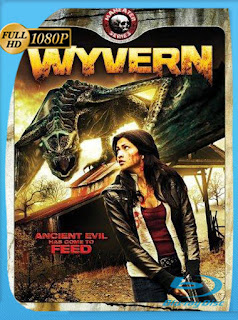 El Dragon Wyvern (2009) HD [1080p] Latino [GoogleDrive] SilvestreHD