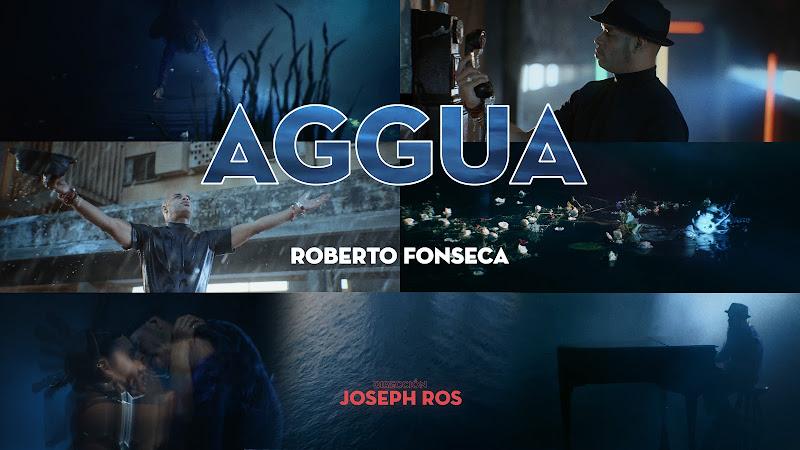 Roberto Fonseca - ¨AGGUA¨ - Videoclip - Director: Joseph Ros. Portal Del Vídeo Clip Cubano