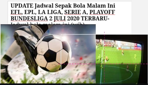UPDATE Jadwal Sepak Bola Malam Ini EFL, EPL, LA LIGA, SERIE A, PLAYOFF BUNDESLIGA 2 JULI 2020 TERBARU