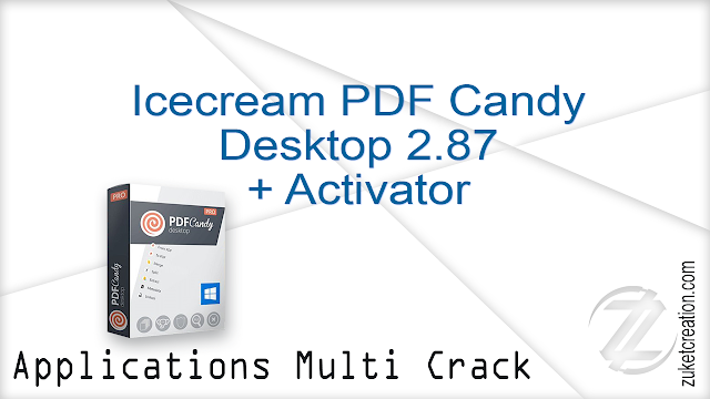 Icecream PDF Candy Desktop 2.87 + Activator