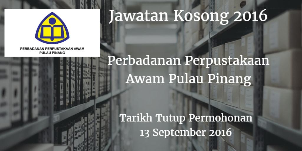 Jawatan Kosong Perbadanan Perpustakaan Awam Pulau Pinang 13 September 2016