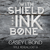 Cover Reveal - With Shield and Ink and Bond by Casey L. Bond
