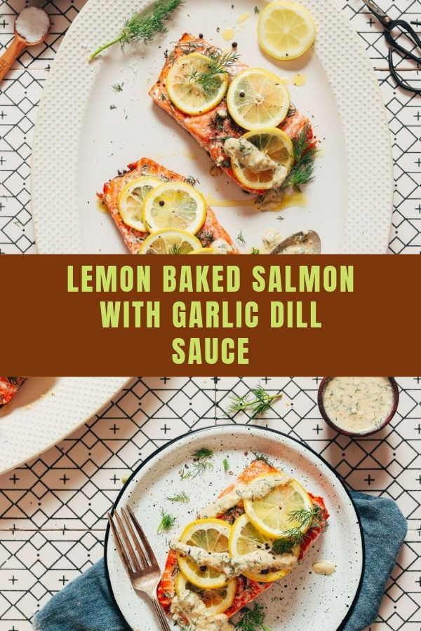 LEMON BAKED SALMON WITH GARLIC DILL SAUCE (20 MINUTES!)