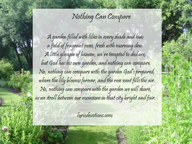 Nothing can compare with the garden God's prepared