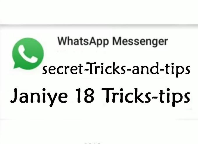 18 WhatsApp सीक्रेट Tricks And Tips जो आपको नहीं पता