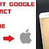 Cara ekspor Kontak Google ke iPhone, Begini mudahnya