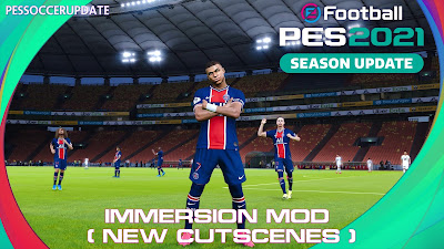 PES 2021 Immersion Mod by Durandil PES & Juce