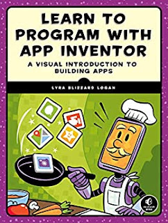 Learn to Program with App Inventor: A Visual Introduction to Building Apps book promotion by Lyra Logan