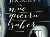 Resenha Não Queira Saber - Lisa Jackson
