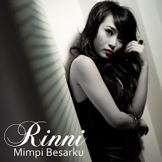 Rinni - Mimpi Besarku MP3