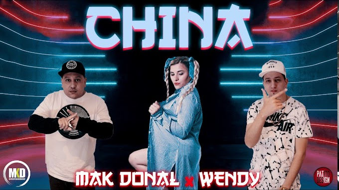 MAK DONAL FT WENDY - CHINA (VERSION CUMBIA)