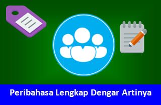 Jenis- Jenis Peribahasa Dan Contoh Kalimat Peribahasa Indonesia beserta Artinya