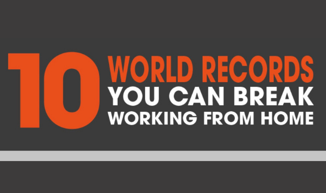 Working From Home: World Records that You Can Break