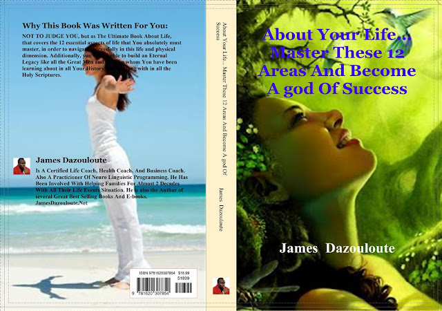 SELF IMPROVEMENT BOOKS BY JAMES DAZOULOUTE ---   WRITTEN JUST FOR YOU BELOVED.