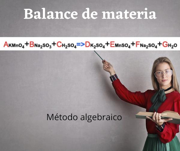 [Solución] M. Algebraico KMnO4 + Na2SO3 + H2SO4  => K2SO4 + MnSO4 + Na2SO4 + H2O