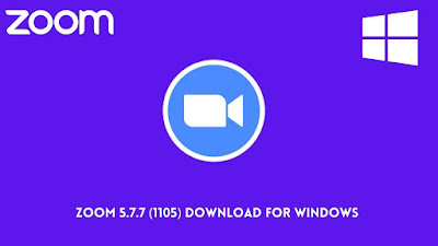 Zoom 5.7.7 (1105) Download For Windows