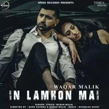 In-Lamhon-Mai-Lyrics-Waqar-Malik