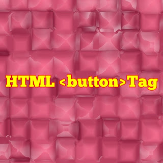 HTML <button>tag