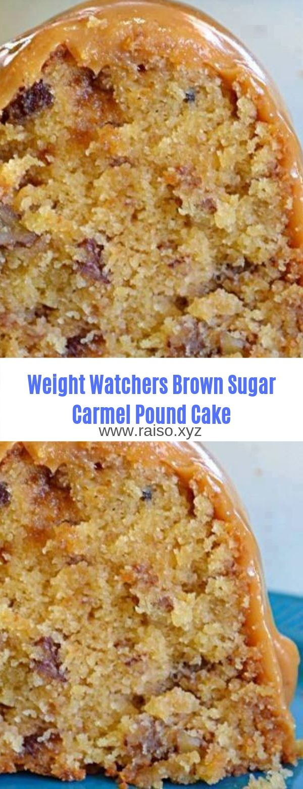 Weight Watchers Brown Sugar Carmel Pound Cake