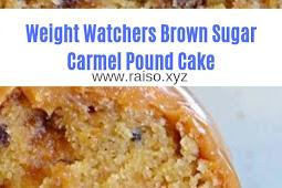 Weight Watchers Brown Sugar Carmel Pound Cake