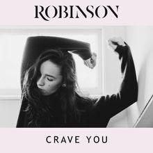 Robinson - Crave You