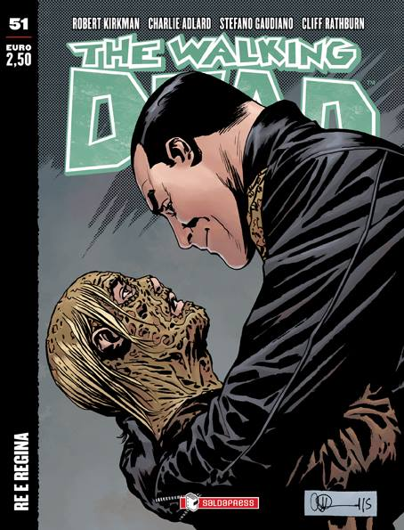 The Walking Dead #50: Re e Regina