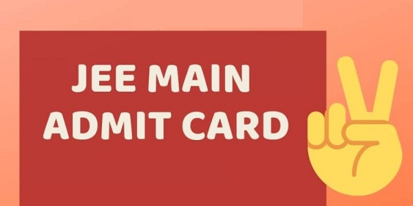 JEE Main Admit Card download available here