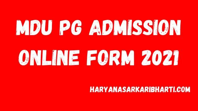 MDU PG Admission Online Form 2021