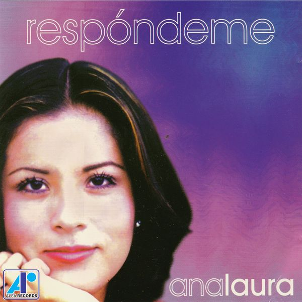 Ana Laura – Respóndeme 2021 (Exclusivo WC)
