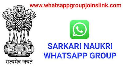 Sarkari Naukri Whatsapp Group Links