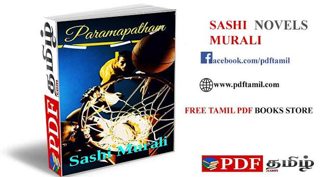 paramapatham novel pdf, sashi murali novels, sashimurali, sashi murali latest novel free download