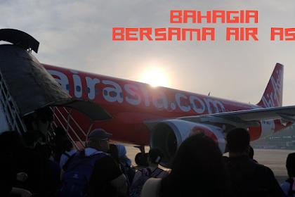 Sebuah Janji yang Ditepati Saat Bahagia Bersama Air Asia