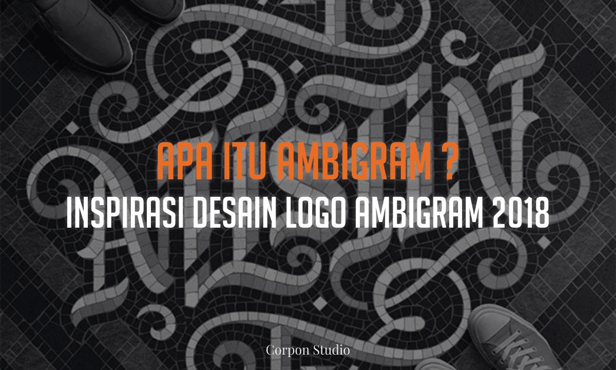 Apa itu Ambigram ? Contoh 30+ Desain Logo Ambigram Keren Untuk Inspirasi 2018