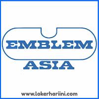 Lowongan Kerja PT Emblem Asia Terbaru 2021
