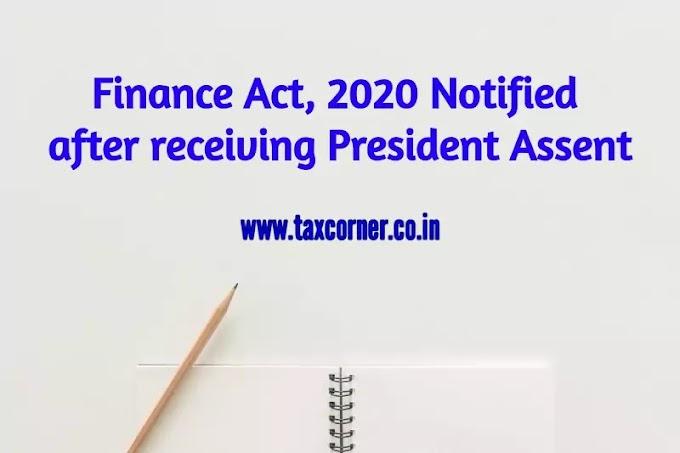 Finance Act, 2020 Notified after receiving President Assent